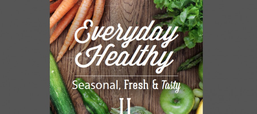 Everyday Healthy Cookbook II